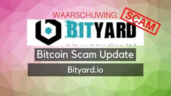 Bitcoin Scam Update: Bityard.io is de scam van de dag!